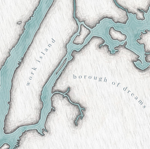 Borough of Dreams and Work Island