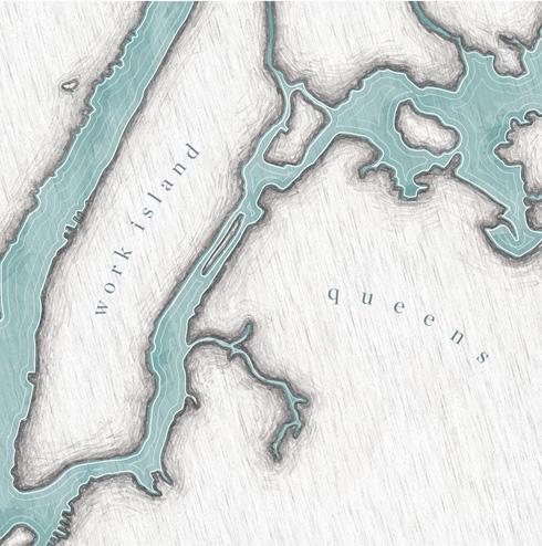 Queens / Work Island