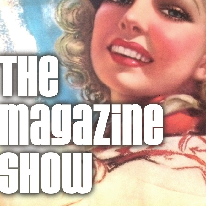 The Magazine Show podcast