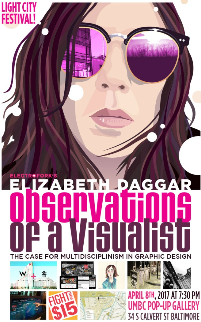 Poster for Elizabeth Daggar, visiting artist at the Light City Festival in Baltimore, April 2017