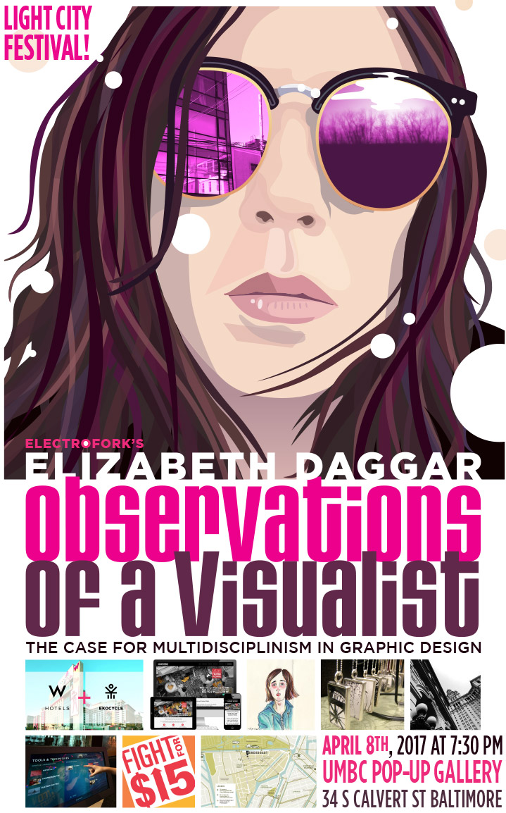 Poster for Elizabeth Daggar, visiting artist at the Light City Festival in Baltimore, April 2017